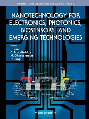 cover image of Nanotechnology For Electronics, Photonics, Biosensors, and Emerging Technologies