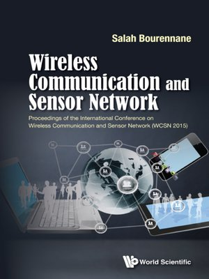 cover image of Wireless Communication and Sensor Network--Proceedings of the International Conference (Wcsn 2015)
