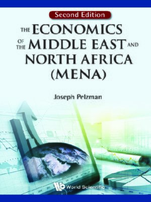 cover image of Economics of the Middle East and North Africa (Mena), the ()