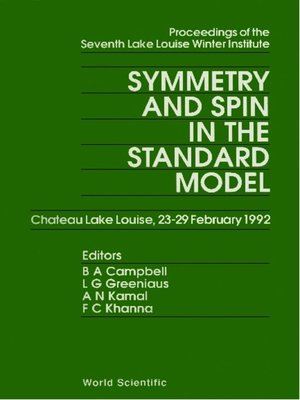 cover image of Symmetry and Spin In Standard Model--Proceedings of the Seventh Lake Louise Winter Institute