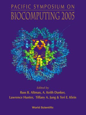 cover image of Biocomputing 2005--Proceedings of the Pacific Symposium