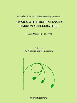cover image of Physics With High-intensity Hadron Accelerators--Proceedings of the 18th Ins International Symposium