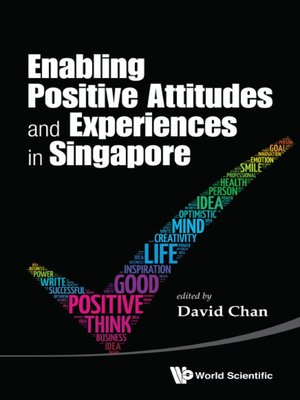 cover image of Enabling Positive Attitudes and Experiences In Singapore