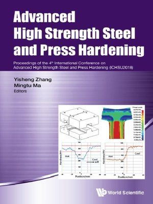 cover image of Advanced High Strength Steel and Press Hardening--Proceedings of the 4th International Conference On Advanced High Strength Steel and Press Hardening (Ichsu2018)