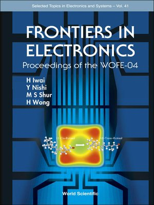 cover image of Frontiers In Electronics (With Cd-rom)--Proceedings of the Wofe-04