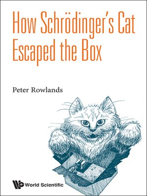 cover image of How Schrödinger's Cat Escaped the Box