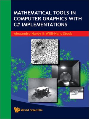 cover image of Mathematical Tools In Computer Graphics With C# Implementations
