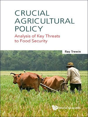 cover image of Crucial Agricultural Policy