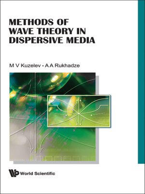 cover image of Methods of Wave Theory In Dispersive Media