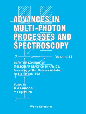 cover image of Advances In Multi-photon Processes and Spectroscopy, Vol 14--Proceedings of the Us–japan Workshop