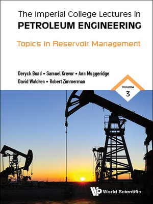 cover image of Imperial College Lectures In Petroleum Engineering, The--Volume 3