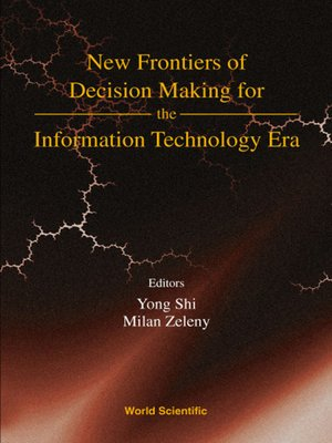 cover image of New Frontiers of Decision Making For the Information Technology Era