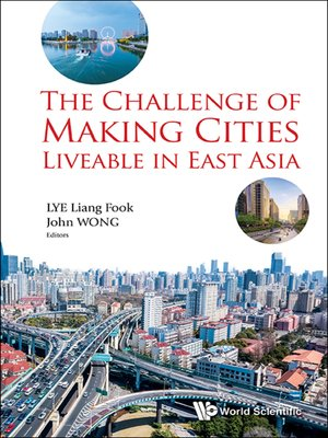 cover image of The Challenge of Making Cities Liveable In East Asia