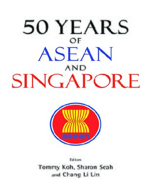 cover image of 50 Years of Asean and Singapore