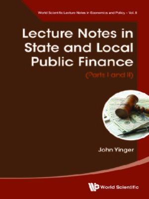 cover image of Lecture Notes In State and Local Public Finance (Parts I and Ii)