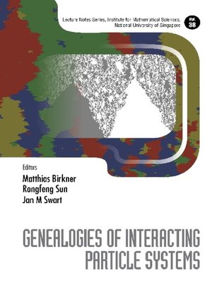 cover image of Genealogies of Interacting Particle Systems