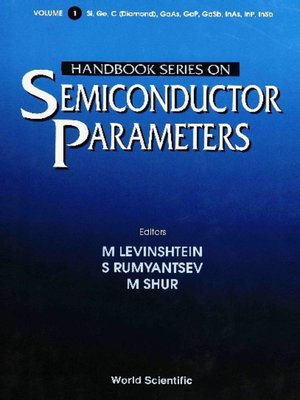 cover image of Handbook Series On Semiconductor Parameters, Volume 1