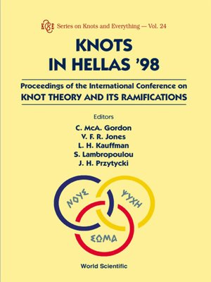 cover image of Knots In Hellas '98--Proceedings of the International Conference On Knot Theory and Its Ramifications