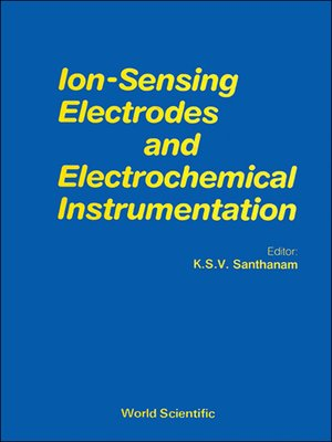 cover image of Ion Sensing Electrodes and Electrochemical Instrumentation
