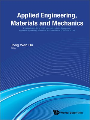 cover image of Applied Engineering, Materials and Mechanics--Proceedings of the 2016 International Conference (Icaemm 2016)