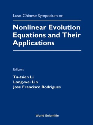 cover image of Nonlinear Evolution Equations and Their Applications--Proceedings of the Luso-chinese Symposium