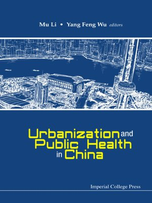 cover image of Urbanization and Public Health In China
