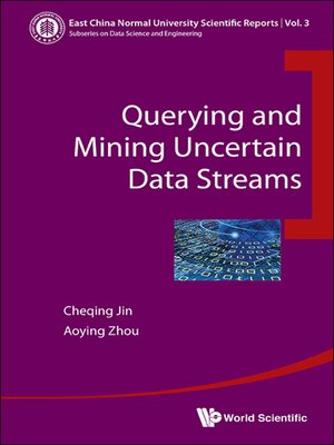 cover image of Querying and Mining Uncertain Data Streams