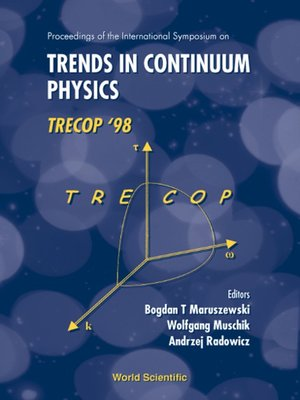 cover image of Trends In Continuum Physics, Trecop'98--Proceedings of the International Sym