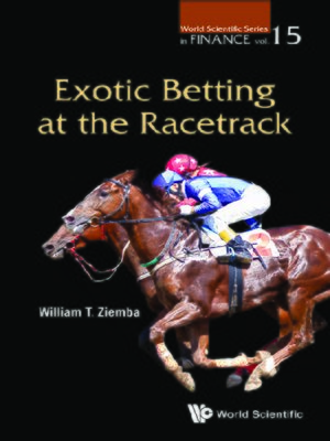 cover image of Exotic Betting At the Racetrack