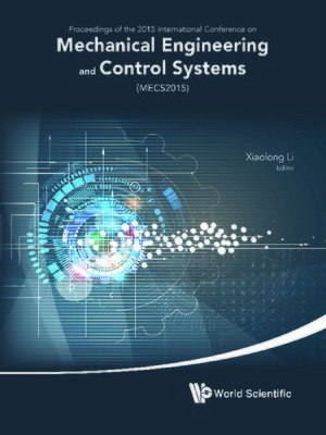 cover image of Mechanical Engineering and Control Systems--Proceedings of 2015 International Conference (Mecs2015)