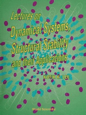 cover image of Lectures On Dynamical Systems, Structural Stability and Their Applications