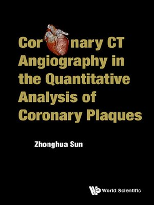cover image of Coronary CT Angiography in the Quantitative Analysis of Coronary Plaques