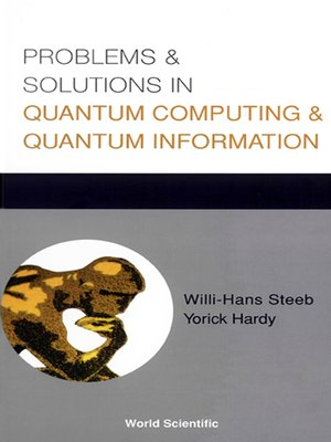 cover image of Problems and Solutions In Quantum Computing and Quantum Information