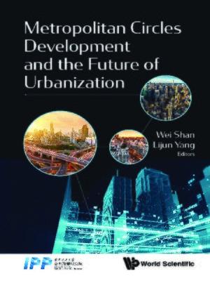cover image of Metropolitan Circles Development and the Future of Urbanization