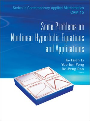 cover image of Some Problems On Nonlinear Hyperbolic Equations and Applications