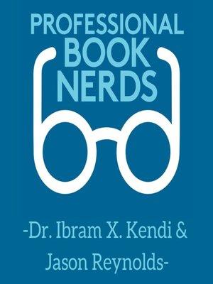 cover image of Dr. Ibram X. Kendi & Jason Reynolds Interview