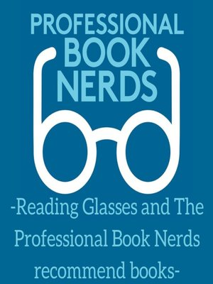 cover image of Reading Glasses and the Professional Book Nerds Recommend