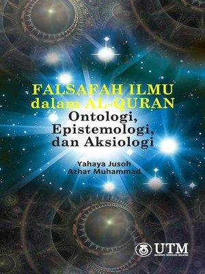 cover image of Falsafah Ilmu dalam Al-Quran