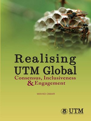 cover image of Realising UTM Global Consensus, Inclusiveness & Engagement