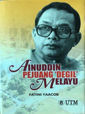 cover image of AINUDDIN Pejuang 'Degil' Melayu