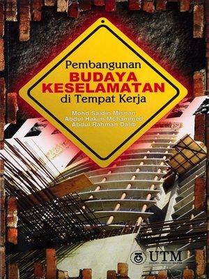 cover image of Pembangunan Budaya Keselamatan di Tempat Kerja