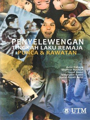 cover image of Penyelewengan Tingkah Laku Remaja