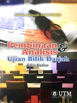cover image of Pembinaan Analisis & Ujian Bilik Darjah