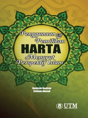 cover image of Penggunaan Dan Pemilikan Harta Menurut Perspektif Islam