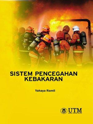 cover image of Sistem Pencegahan Kebakaran