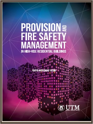cover image of Provision and Fire Safety Management In High- Rise Residential Buildings