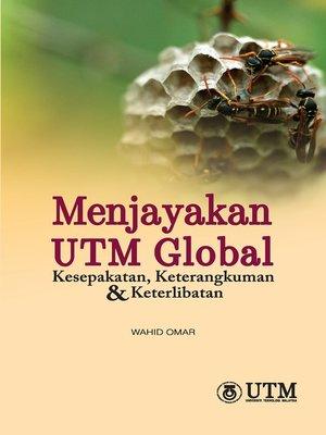 cover image of Menjayakan UTM Global