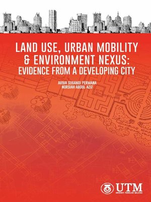 cover image of Land Use, Urban Mobility & Environment Nexus