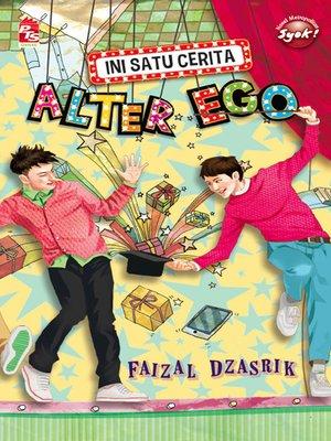 cover image of Ini Satu Cerita Alter Ego