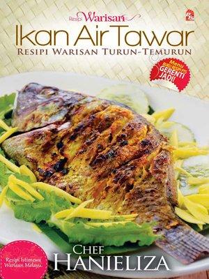cover image of Resipi Warisan Ikan Air Tawar